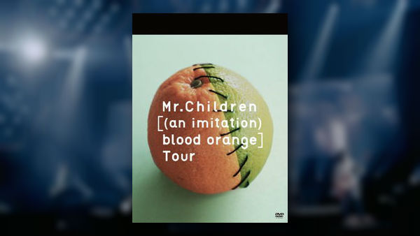 Mr.Children ミスチル (an imitation) blood orange